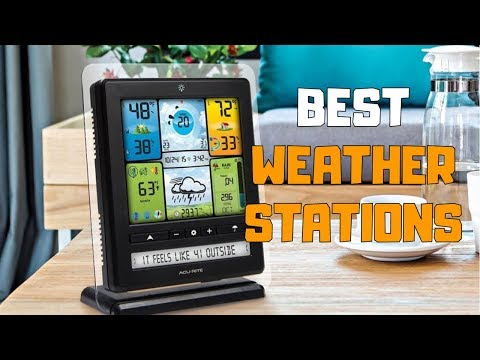 Best Weather Stations in 2020 - Top 6 Weather Station Picks