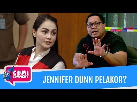 Cumi Comment: Jennifer Dunn Pelakor atau Bukan? Ini Comment Bang Onnih - Episode 9