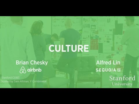 Lecture 10 - Culture (Brian Chesky, Alfred Lin)