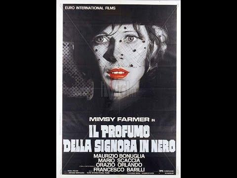 RECENSIONE FILM: IL PROFUMO DELLA SIGNORA IN NERO (1974)