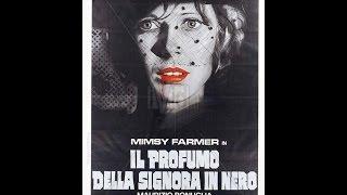 RECENSIONE FILM: IL PROFUMO DELLA SIGNORA IN NERO ( 1974 )