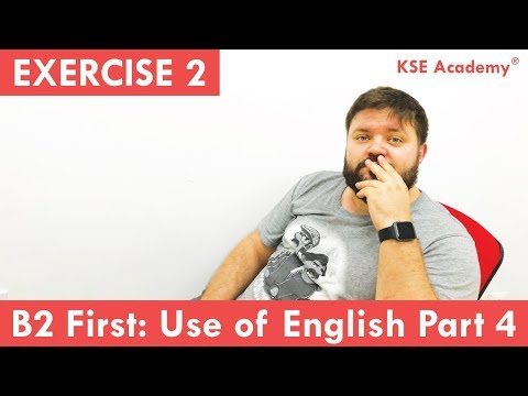 B2 First (FCE): Use Of English Part 4 – Exercise 2