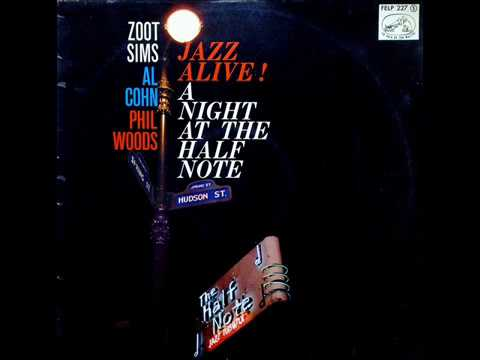 Zoot Sims / Al Cohn / Phil Woods - After You've Gone (1959)