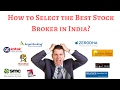 How to Select a Stock Broker for Yourself in India?