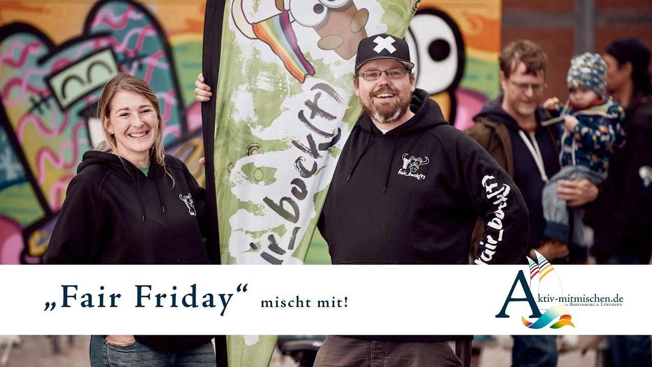 Aktiv mitmischen! In Boizenburg und Lübtheen. FairFriday ein Projekt gefördert von Demokratie Leben.