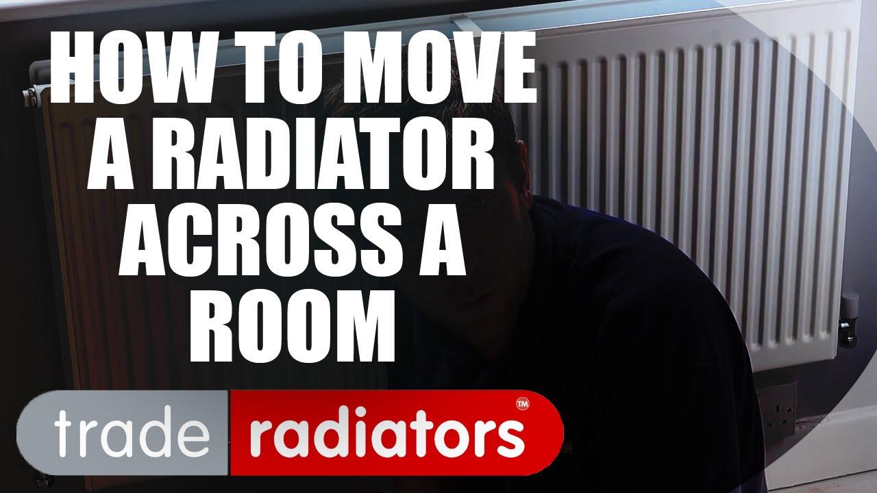 Moving A Radiator Across Room