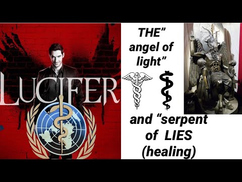THE ANGEL of LIGHT & THE SERPENT of LIES