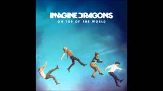 Imagine Dragons - On Top Of The World instrumental