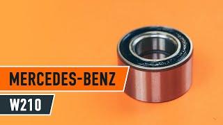 Hogyan cseréljünk Kerékcsapágy készlet MERCEDES-BENZ E-CLASS (W210) - online ingyenes videó