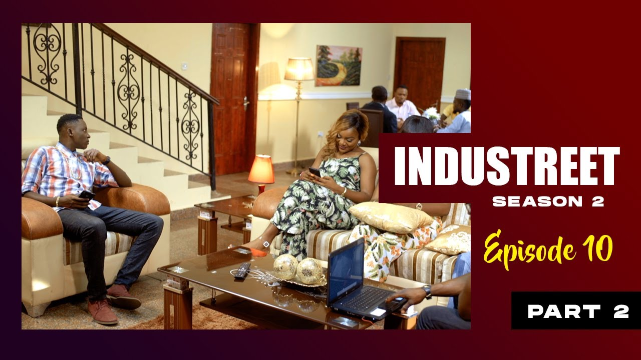 Download INDUSTREET S2EP10 - DEAL OR NO DEAL (Part 2)   Funke Akindele, Lydia Forson, Sonorous, Martinsfeelz