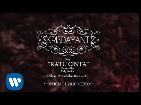 KRISDAYANTI - Ratu Cinta (Official Lyric Video)