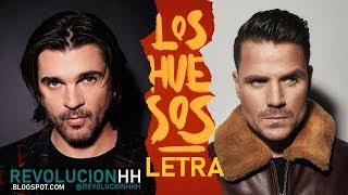 Dani Martin & Juanes - Los Huesos   Letra 🦴🦴