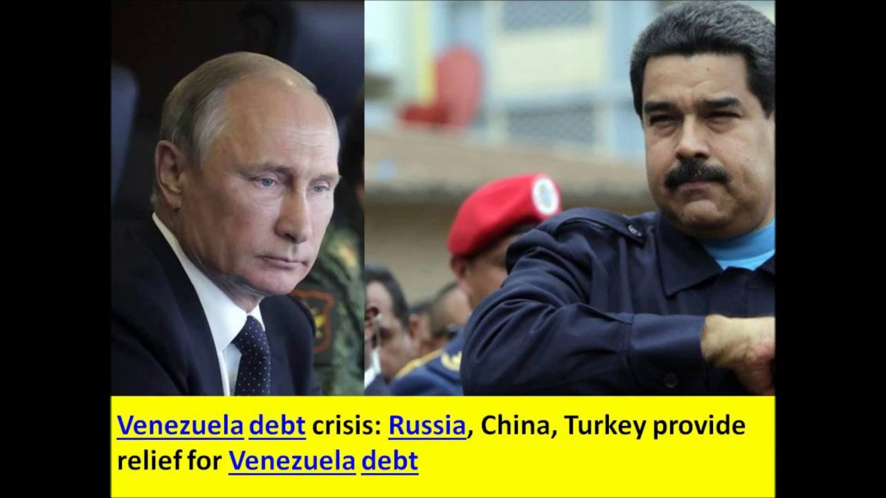 YouTube Venezuela debt crisis: Russia, China, Turkey provide relief for Venezuela, Wall Street 'vultures'