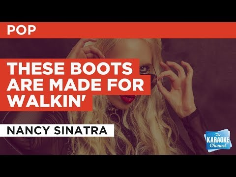 These Boots Are Made For Walkin' in the style of Nancy Sinatra | Karaoke with Lyrics