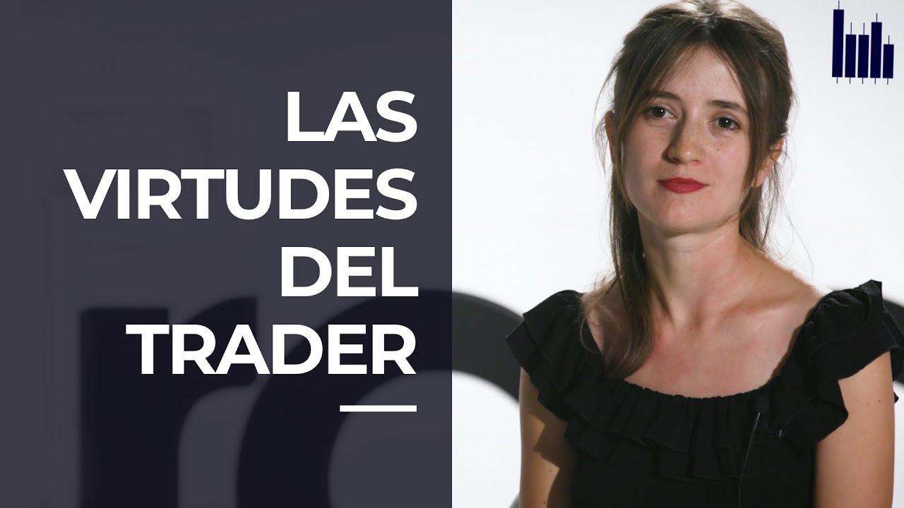 Las VIRTUDES del TRADER | ADN TRADERS