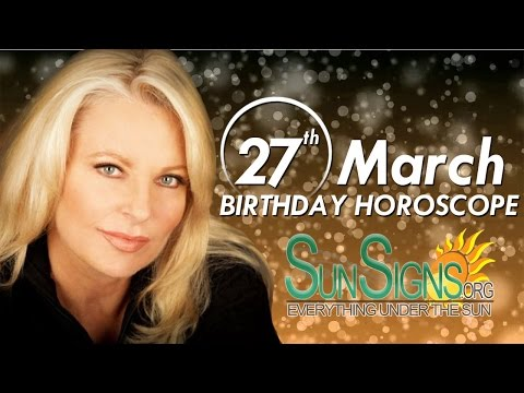Birthday March 27th Horoscope Personality Zodiac Sign Aries Astrology
