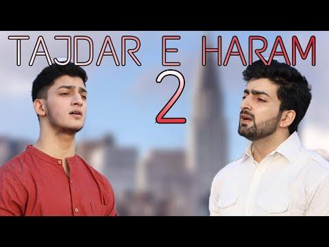 TAJDAR-E-HARAM 2 | Ramadan naat | Ramzan | Danish F Dar | Dawar Farooq | Best naat |