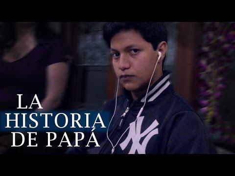 La historia de Papá - Luisito Rey ♛