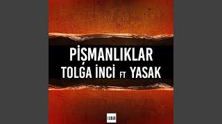 Pismanlıklar (feat. Yasak) Resimi