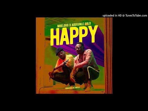 Moelogo Ft. Adekunle Gold – Happy (OFFICIAL AUDIO) Mp3 Music Download