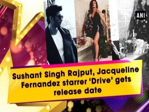 Sushant Singh Rajput, Jacqueline Fernandez starrer 'Drive' gets release date Mp3