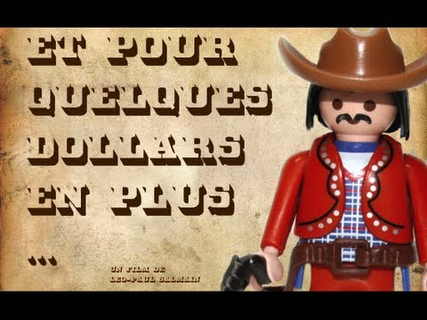 For A Few Dollars More - Et Pour Quelques Dollars En Plus (Playmobil movie)