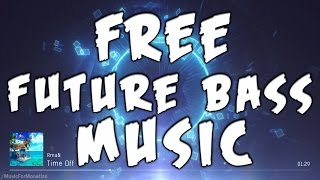 RmaN - Time Off FREE Download Future Bass Music For Monetize