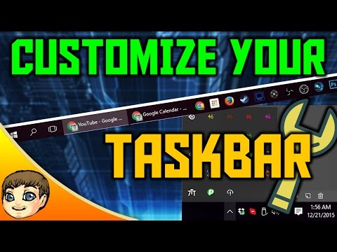 CUSTOMIZE YOUR TASKBAR! | Windows 10 Tips
