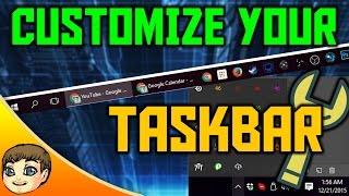 CUSTOMIZE YOUR TASKBAR! | Windows 10 Tips