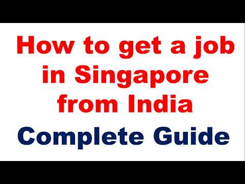 How to get a job in Singapore from India-The Complete Guide