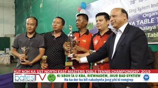 KUT NOH KA 1ST NORTH EAST MASTERS TABLE TENNIS CHAMPIONSHIP, 2019