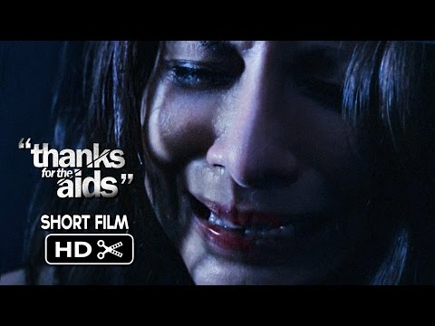 Thanks for the Aids - Short Film