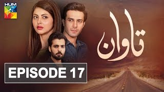 Tawaan Episode #17 HUM TV Drama 8 November 2018