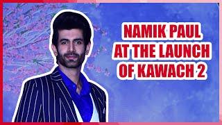 Namik Paul talks on his new show Kavach Maha Shivratri