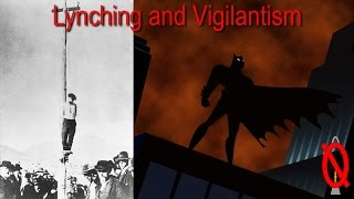 Vigilantism and Lynching | Engaging Etymology
