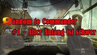 MW3: Random to Commander #1 - Aller Anfang ist schwer [German/Deutsch]