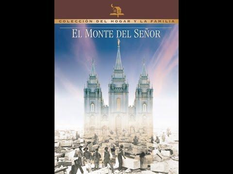 EL MONTE DEL SEÑOR (Película Completa) (Hablada en Español)
