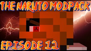 Minecraft Naruto Mod Pack : Season 2 : Episode 12 : I will kill, for the voices to stop Thumbnail