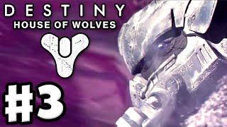 Destiny: House of Wolves - Gameplay Walkthrough Part 3 - Skolas, Kell of Kells (PS4, Xbox One)