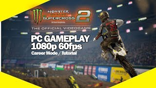 Monster Energy Supercross 2 - Long play (PC 1080p 60fps)