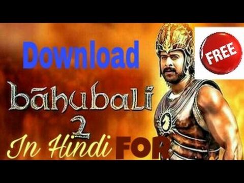 bahubali 2 movie free download in hindi hd