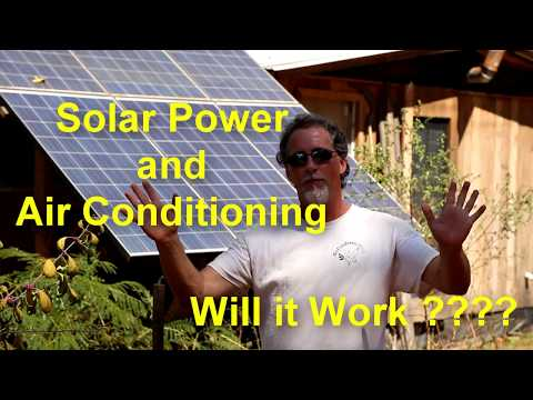 Solar Power and Air Conditioning... Will it work???