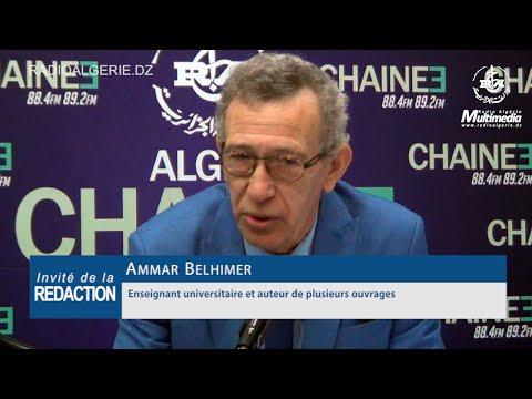 Ammar Belhimer Enseignant universitaire et auteur de plusieurs ouvrages