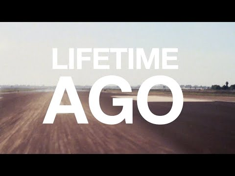 Lifetime Ago (OFFICIAL LYRIC VIDEO)