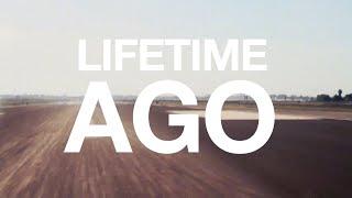 lifetime ago official lyric video