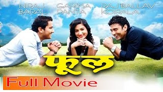 "Nepali Full Movie - ""PHOOL"" 