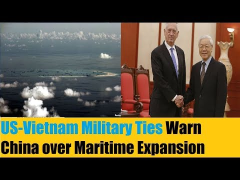 US-Vietnam Military Ties Warn China over Maritime Expansion