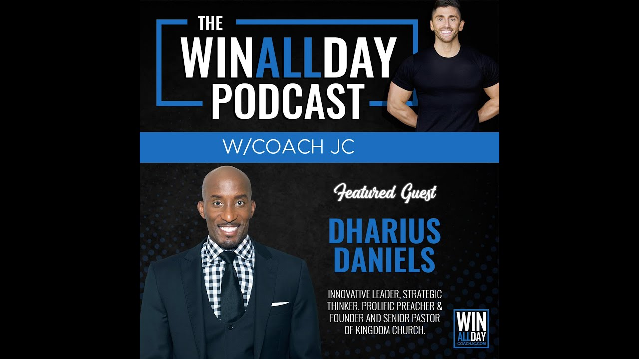 Win All Day Podcast with Coach JC