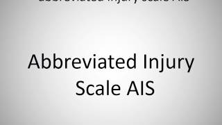 How to say abbreviated injury scale AIS in German?