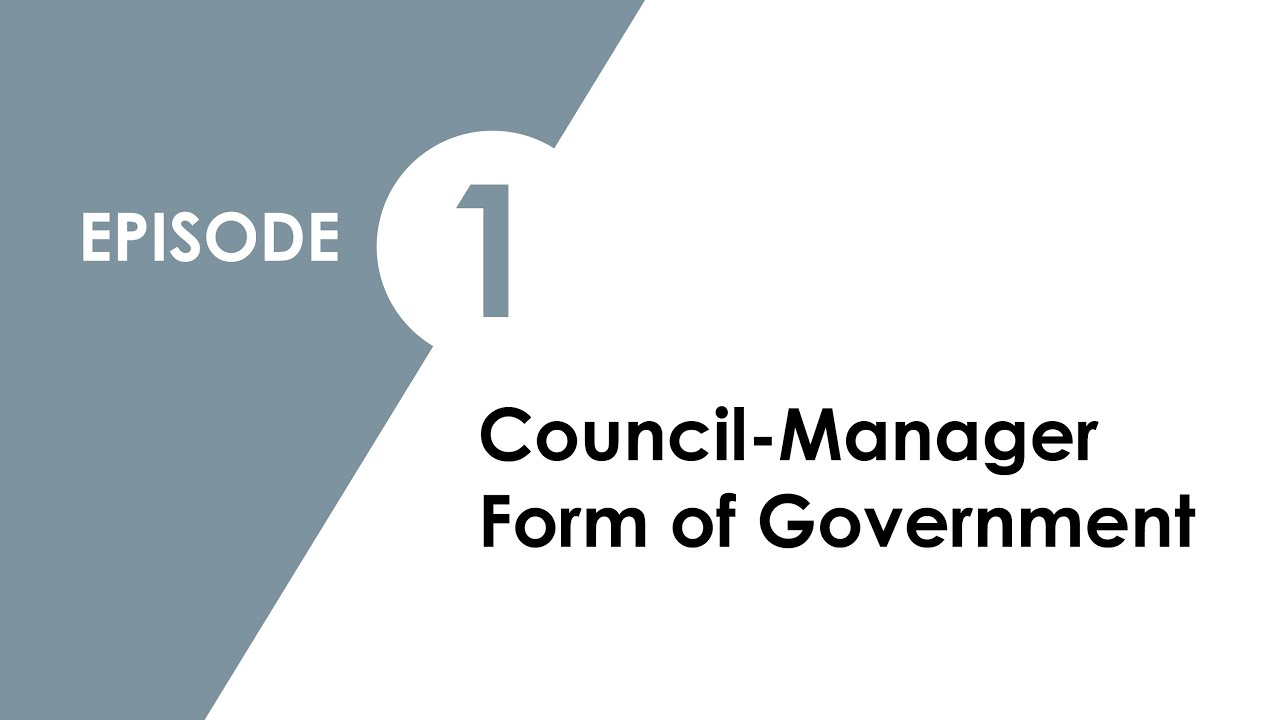 Community Connections Episode 1: Council-Manager Form of ...